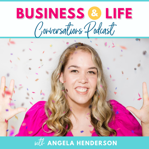 business and life conversations podcast with angela henderson
